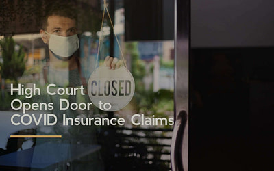 High Court Opens Door to COVID Insurance Claims